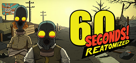 60 Seconds! Reatomized PC Game Free Download