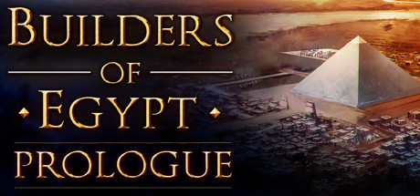 Builders of Egypt Prologue Free Download PC Game