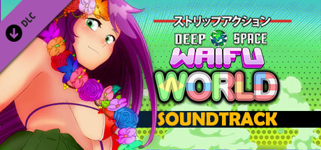 Deep Space Waifu: World - Soundtrack PC Game Free Download