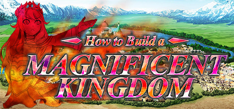 Download How to Build a Magnificent Kingdom Free PC Game