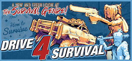 Drive 4 Survival Game Free Download