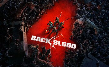 Back 4 Blood Game Download For PC With Torrent